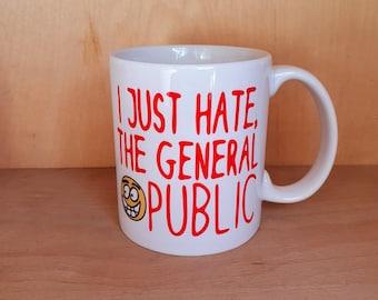 I Just Hate The General Public Alan Partridge mug Clem Wear cup coaster handmade funny comedy gift present work 11oz uk retro Alpha Papa