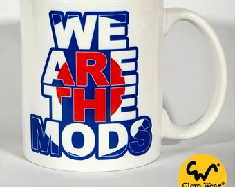 We Are The Mods mug cup coaster target scooter modernists handmade gift present work cup 11oz British Culture subculture
