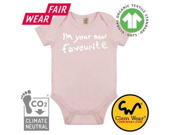 organic cotton baby grow I'm Your New Favourite bodysuit babygrow vest gift present new born shower birth sleepsuit romper carbon neutral