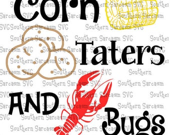 321654eb Crawfish svg, corn taters and bugs svg, louisiana svg, Crawfish Sticker, Cajun Food,Cajun Party,Cajun Party svg,bundle svg, crawfish life svg