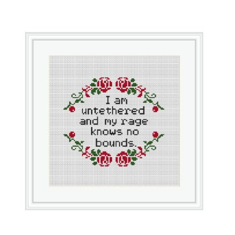 Modern Cross Stitch Pattern I Am Untethered And My Rage Knows No Bounds Always Sunny Cross Stitch Pattern.