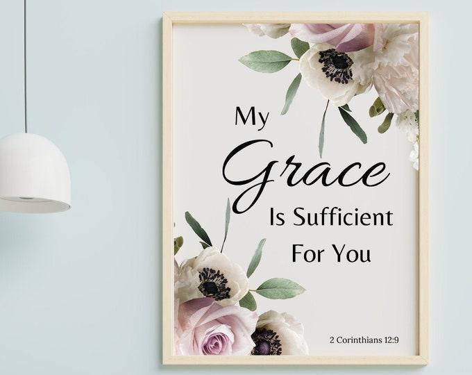 Bible Verse Wall Art, My Grace is Sufficient for You, 2 Corinthians 12:9, Bible Verse Printable Wall Decor, Christian Verse Digital Print
