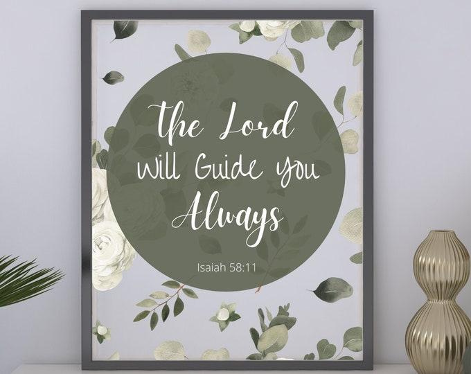 Bible Verse Printable Wall Art, Isaiah 58:11 The Lord Will Guide You Always, Bible Verse Printable Wall Decor, Bible Verse Digital Print