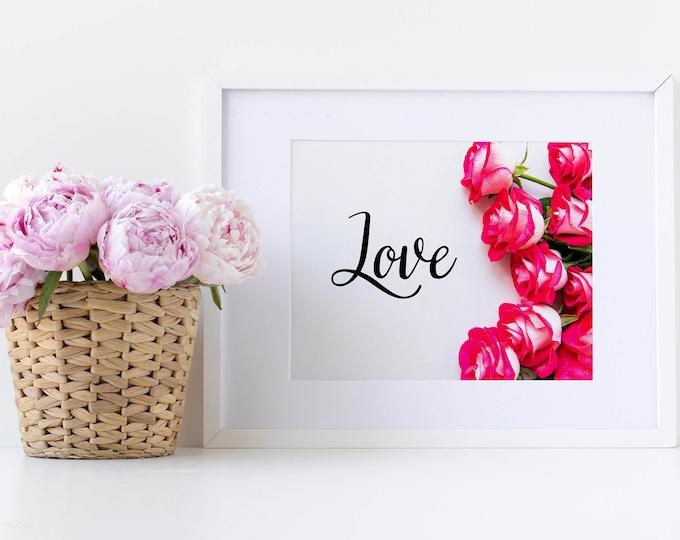 PrintableWallArt, LOVE Roses, DigitalPrint, DigitalDownload, HomeDecor, WallArt, DigtalPrint, Valentinesday, BedroomDecor, WallDecor