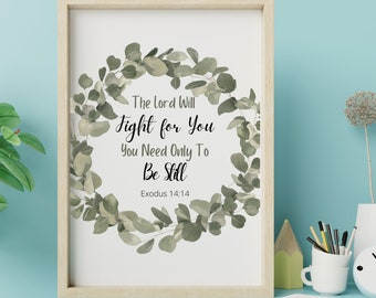 Wreath bible verse wall art decor, Exodus 14:14 The Lord will fight for you, Bible scripture instant download