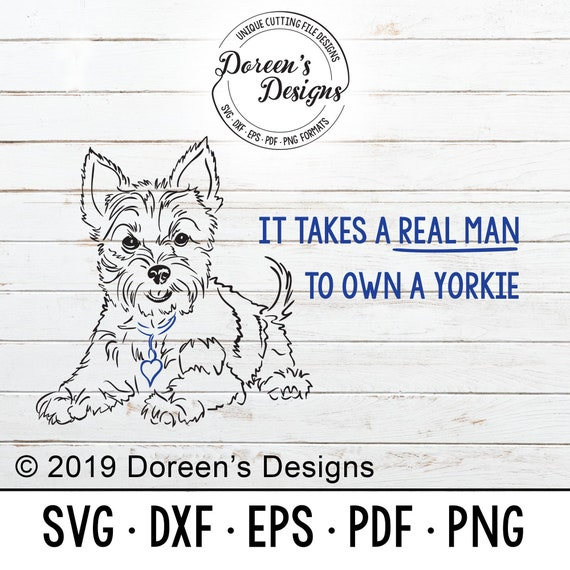 Yorkie Yorkshire Terrier Funny Owned By Man Svg Etsy