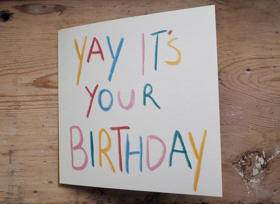 Yay it's your birthday card