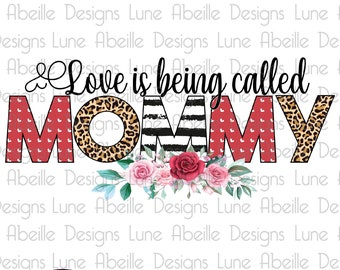 Heat Transfer Printable Love Is Being Called Grandma Digital Design PNG Valentines Day Sublimation Download Mothers Day Tshirt