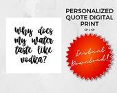 Personalized Quote Digital Print | Custom Quote Prints | Custom Wall Prints | Custom Printables
