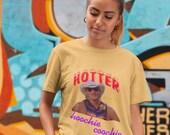 Hotter than a Hoochie Coochie Alan Jackson Summer T-Shirt Tee Shirt