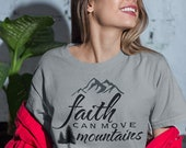 Faith Can Move Mountains Christian Sublimated T-Shirt Choose your Size and Color S-XXL