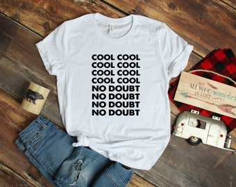 99a23b7a Brooklyn Nine Nine T shirt / Cool Cool No Doubt Brooklyn 99 Tee / TV Show T- shirt / Brooklyn 99 Gift