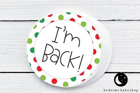 Printable Christmas Cookie Tag  Merry Christmas I'm Back