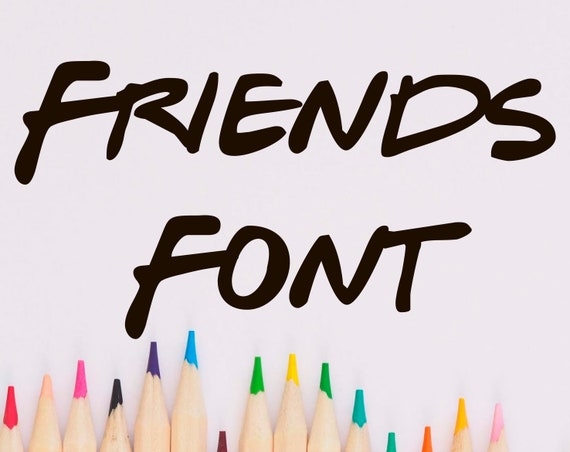 School font svg Friends font svg Friends alphabet letter svg Friends party  svg designs Fonts friends Cricut Friends svg for girls Font svg