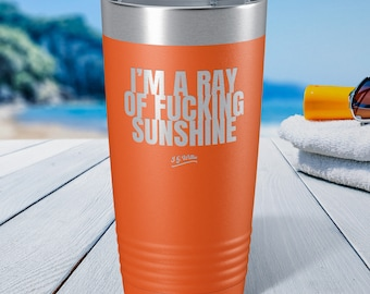 Im A Ray Of Fucking Sunshine 12 oz Stainless Steel Insulated Wine Tumbler With Lid