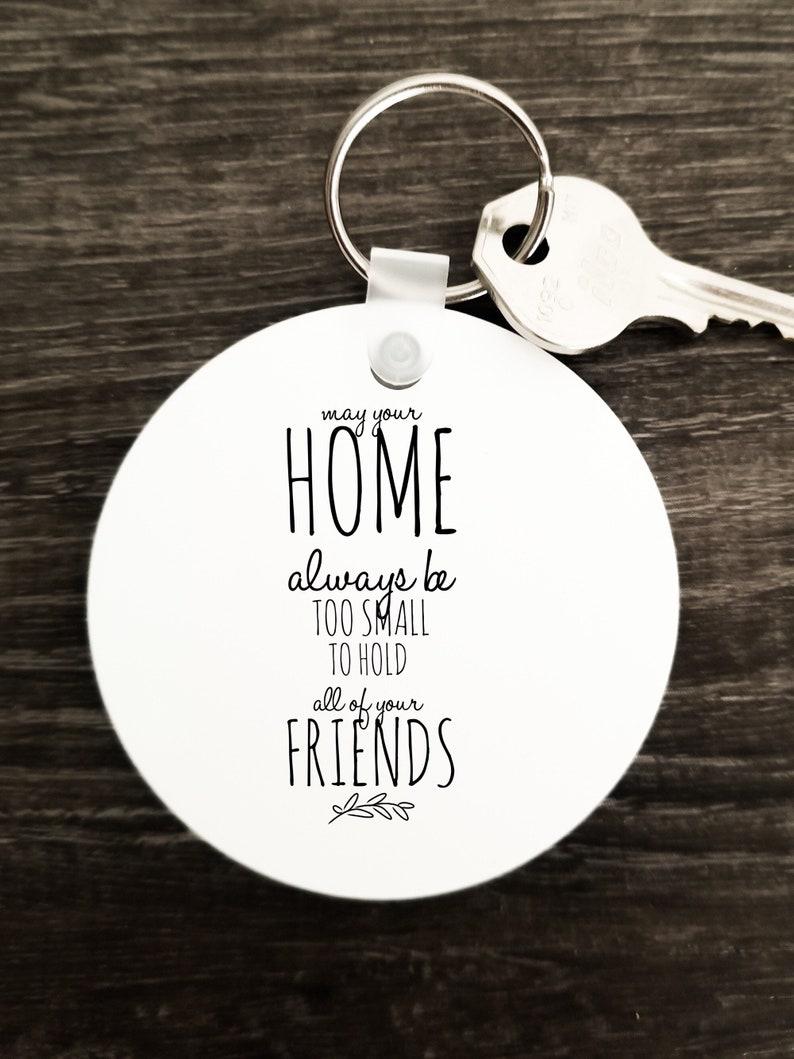Friends Home Keychain Gift First Home Keychain Housewarming Key Chain Home Round Keychain