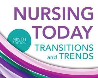 nursing today transition and trends 9th edition
