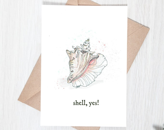 Shell Yes!, Conch Shell, Sea Shell - 5x7 Card Download