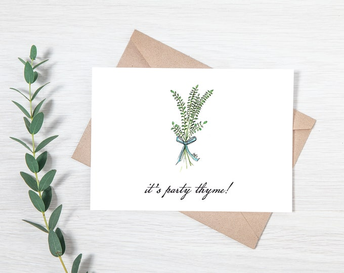 It's Party Thyme - Greeting Card Download