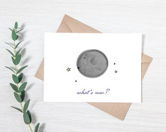 Punny Moon Phase Greeting Card - What's New?