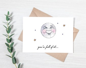 Punny Moon Phase Greeting Card - You're Full of It