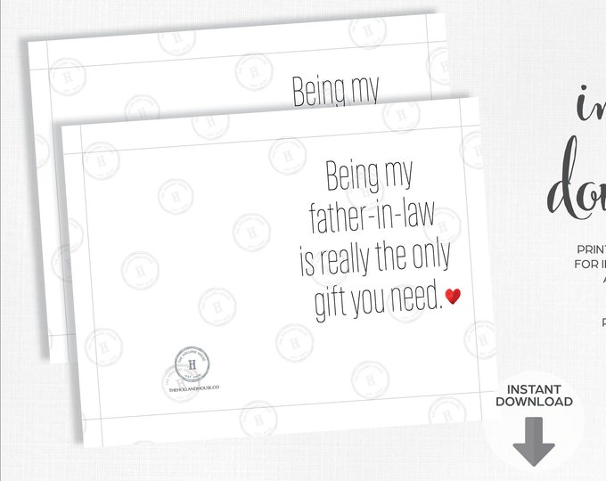 Father's Day Card   Father-in-Law   Only Gift You Need   Instant Download   Printable   JPEG   PDF  
