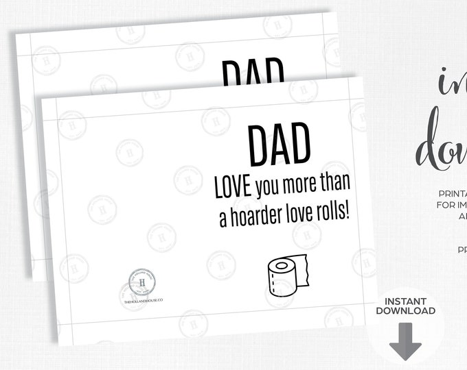 Father's Day Card   Love You More   Hoarder   Toilet Paper   Instant Download   Printable   JPEG   PDF  