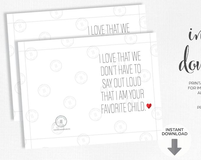 Mother's Day Card | Favorite Child | Instant Download | Printable | JPEG | PDF |
