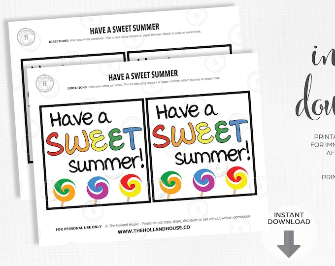 Have a Sweet Summer End of the Year Tag   Card   Instant Download   Printable   JPEG   PDF  