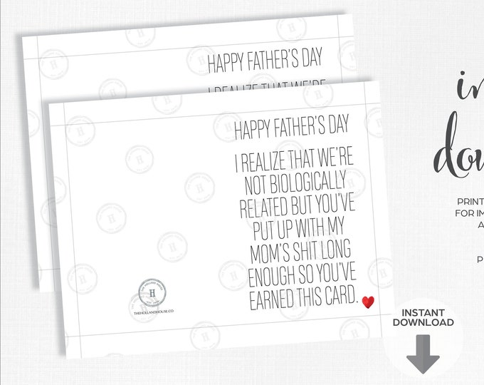 Father's Day Card   Not Biologically Related   Put Up With My Mom's Shit   Instant Download   Printable   JPEG   PDF  