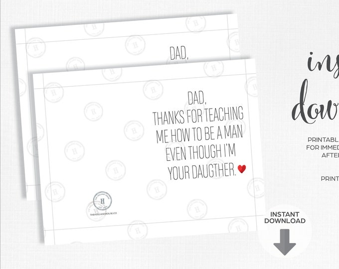 Father's Day Card   Thanks  How To Be A Man  Daughter   Instant Download   Printable   JPEG   PDF  