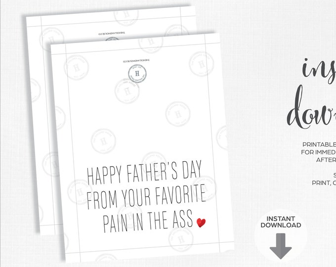 Father's Day Card   Your Favorite   Pain In The Ass   Instant Download   Printable   JPEG   PDF  