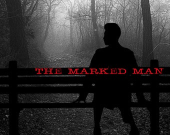 The Marked Man: a Bloodhound Mysteries Trial Case (Murder Mystery Game)