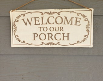 Welcome to Our Porch | Welcome Sign | Shabby Porch | Tin Sign | French Farmhouse | Housewarming