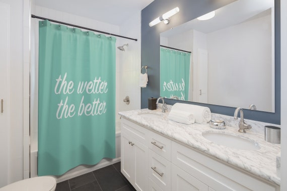 The Wetter The Better Shower Curtains, Wetter The Better, Funny Shower, Bathroom Sayings, Adult Humor, Shower Curtains, Funny Bathroom