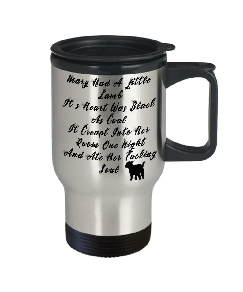 Mary had a little lamb - evil lamb dirty rude vulgar 14 oz stainless steel  travel mug gag gift| batchel