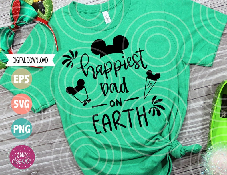 fathers day tees svg Happiest Dad and boy on earth disney inspired SVG cut files disney castle clipart printable disney tshirt svg
