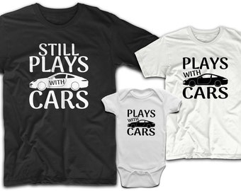 e3905ef7 Daddy and son shirts, Father and son matching shirts, Father son shirt,  Daddy son shirts, Daddy and me shirts, Still plays with cars dad son