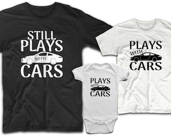 56779f53 Daddy and son shirts, Father and son matching shirts, Father son shirt,  Daddy son shirts, Daddy and me shirts, Still plays with cars dad son