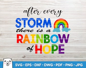 After Every Storm There Is A Rainbow / SVG Cut File / Car Decal SVG / Instant Download / Printable vector clip art / Silhouette & Cricut