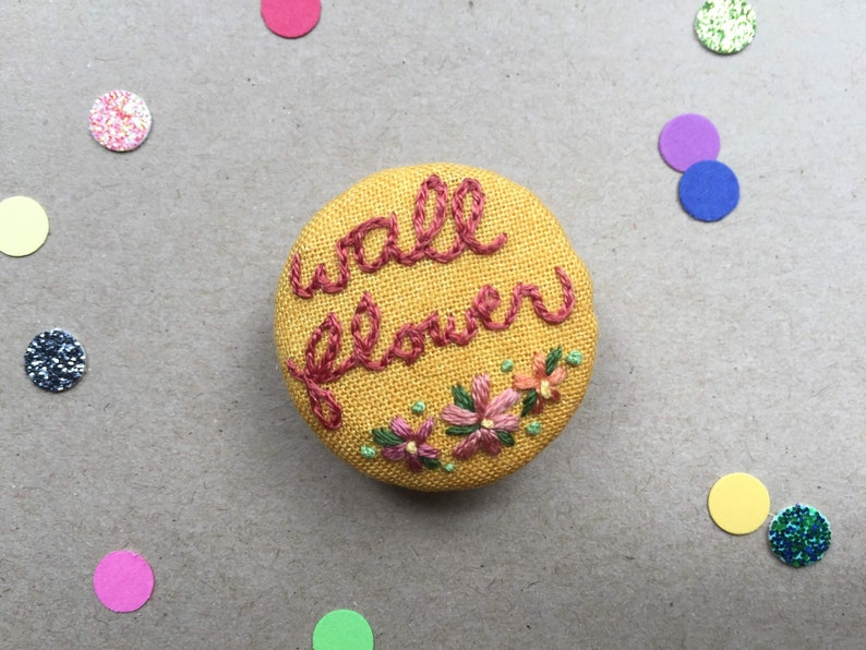 Hand Embroidered Pin Wallflower