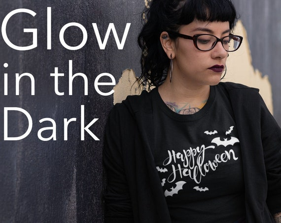 Glow in the Dark Happy Halloween T-shirt, Happy Halloween bats shirt, Halloween women shirt, Holiday women shirt