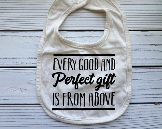 Every Good and Perfect Gift is from Above, Bible verse baby bib, Bible Verse Christian baby bib, baby boy gift, Christian  Gift