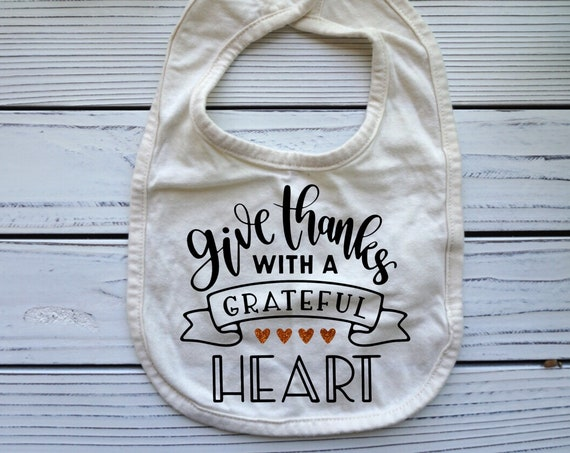 Thanksgiving baby bib, Give Thanks with a Grateful Heart baby clothes, Christian fall autumn baby bib, Christian  Gift