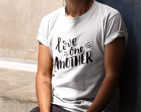 Love One Another, hipster Christian shirt, funny t shirt, ladies cut, unisex shirt, casual Christian top, Christian gift,