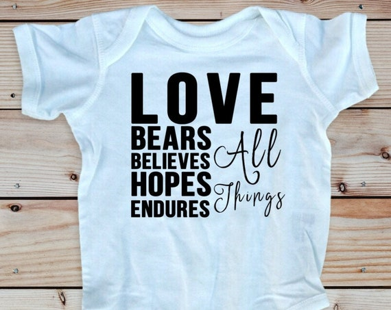 Love Bears All Things Bible verse infant bodysuit, Love Chapter Christian baby girl clothes, Baby