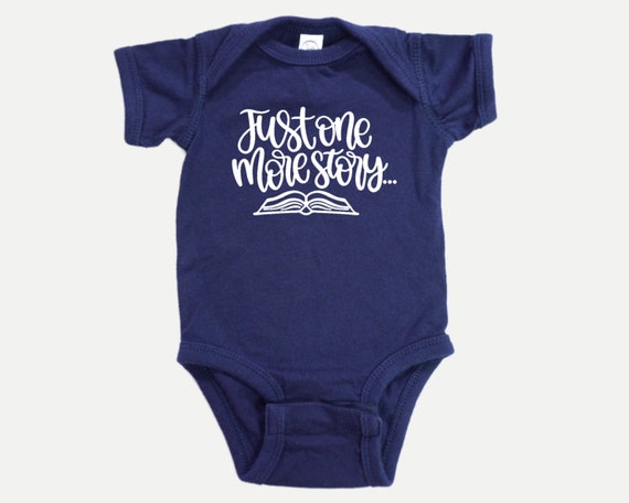 Just One More Story Baby Bodysuit, Reading Books baby shower gift