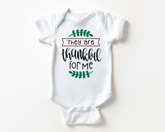 They are Thankful for Me baby Bodysuit, My first Thanksgiving baby clothes, Gender neutral baby clothes
