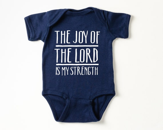 The Joy of the Lord is my Strength Baby Bodysuit, Bible verse baby outfit, gender neutral baby clothes, Christian Baby Shower Gift