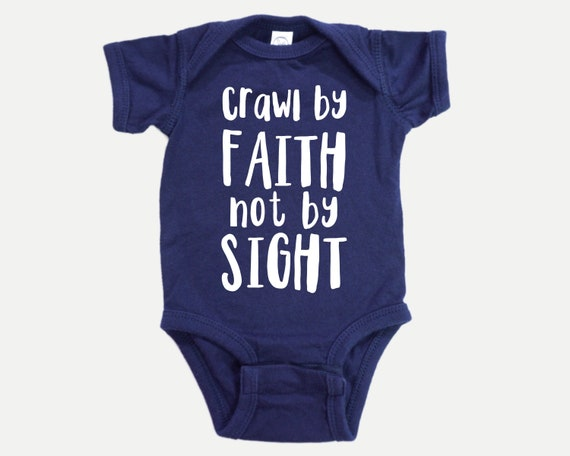 Crawl by Faith Funny Christian Baby clothes, Christian Baby Shower Gift, Baby Christmas Stocking Stuffer, Christian Christmas Gift